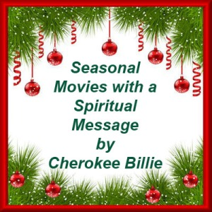 Seasonal Movies with a Spiritual Message
